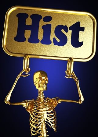 hist: Golden skeleton holding the sign made in 3D