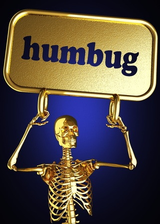 humbug: Golden skeleton holding the sign made in 3D