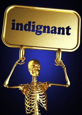 indignant: Golden skeleton holding the sign made in 3D