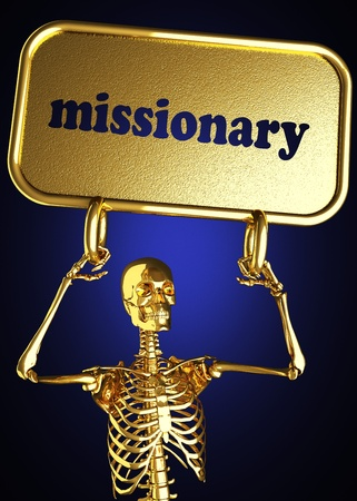 missionary: Golden skeleton holding the sign made in 3D