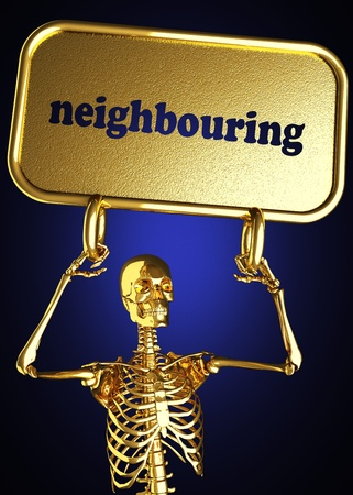 neighbouring: Golden skeleton holding the sign made in 3D