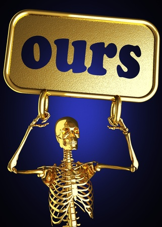 ours: Golden skeleton holding the sign made in 3D