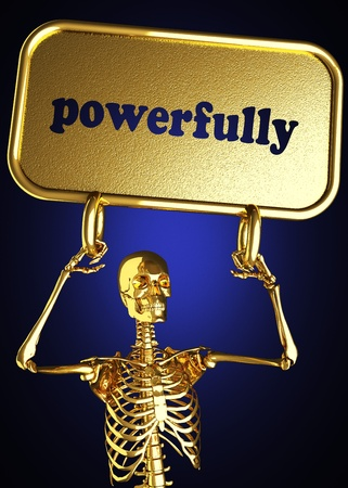 powerfully: Golden skeleton holding the sign made in 3D