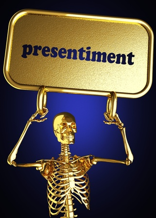 presentiment: Golden skeleton holding the sign made in 3D