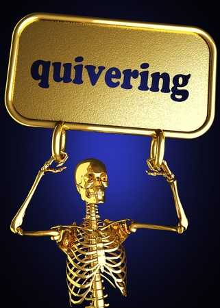 quivering: Golden skeleton holding the sign made in 3D