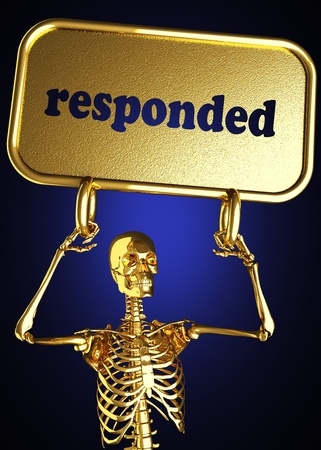 responded: Golden skeleton holding the sign made in 3D