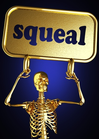 squeal: Golden skeleton holding the sign made in 3D
