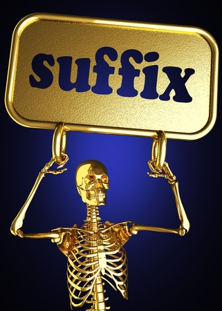 suffix: Golden skeleton holding the sign made in 3D