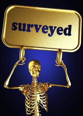surveyed: Golden skeleton holding the sign made in 3D