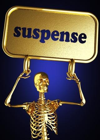 suspense: Golden skeleton holding the sign made in 3D