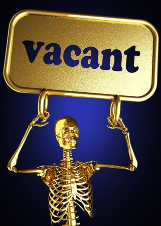 vacant sign: Golden skeleton holding the sign made in 3D