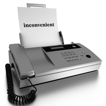 inconvenient: Word printed on fax on white background