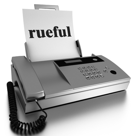 rueful: Word printed on fax on white background