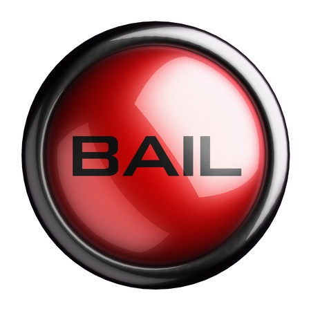 bail: Word on the button