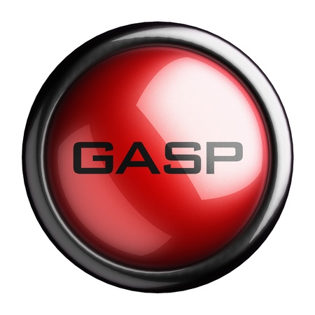 gasp: Word on the button