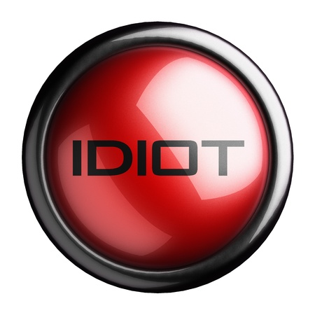 idiot: Word on the button