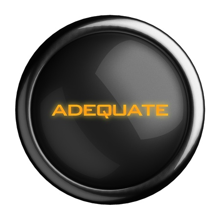 adequate: Word on black button