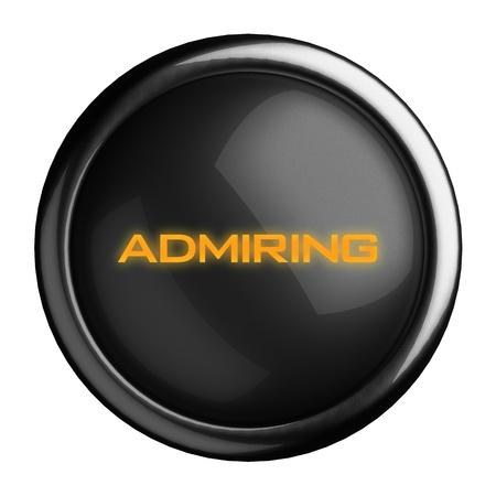 admiring: Word on black button