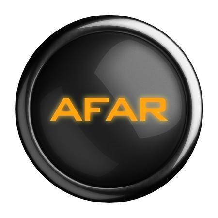 afar: Word on black button