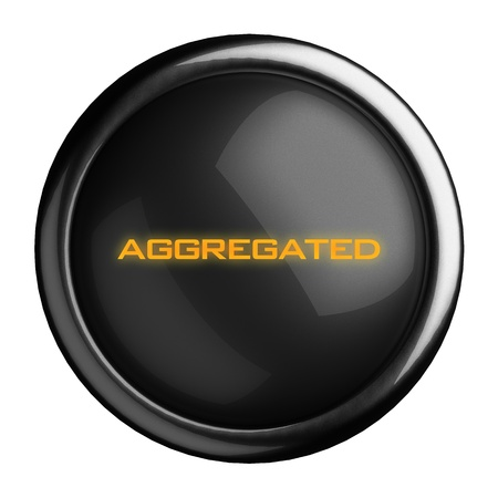 aggregated: Word on black button