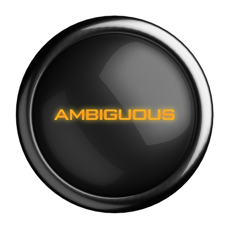 ambiguous: Word on black button