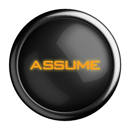 assume: Word on black button