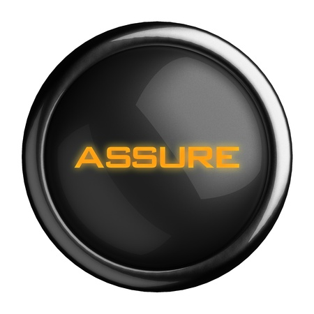 assure: Word on black button