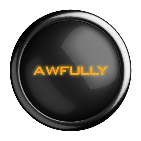 awfully: Word on black button