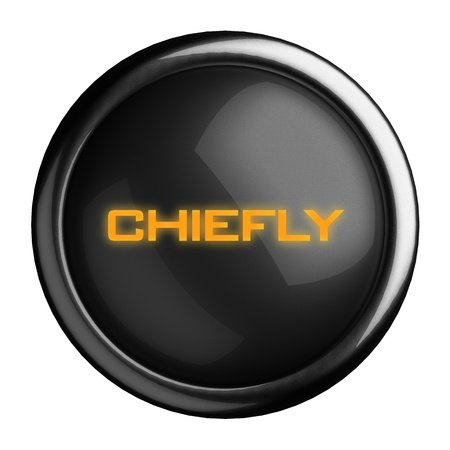 chiefly: Word on black button