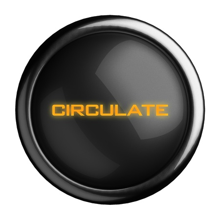 circulate: Word on black button