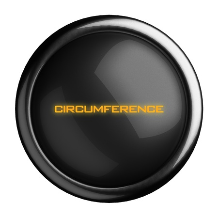 circumference: Word on black button