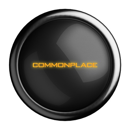 commonplace: Word on black button