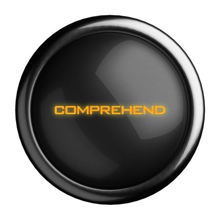 comprehend: Word on black button