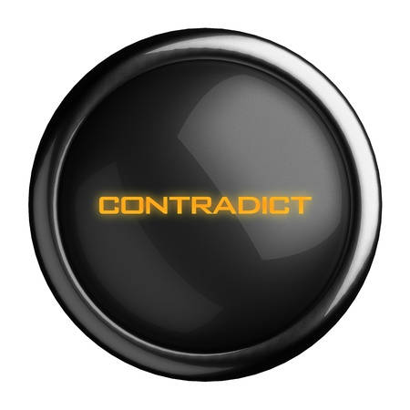 contradict: Word on black button