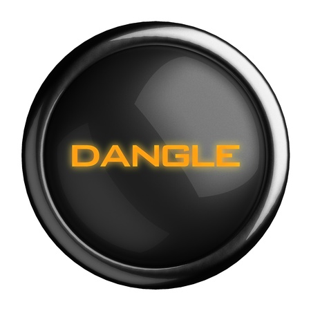 dangle: Word on black button
