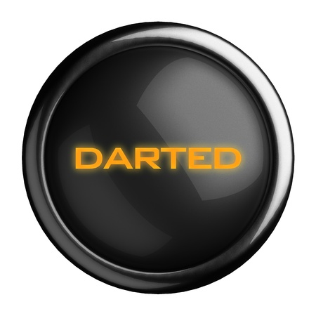 darted: Word on black button