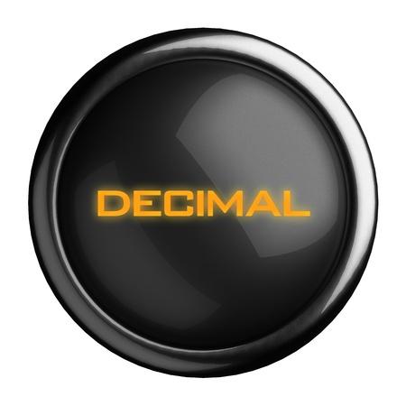 decimal: Word on black button