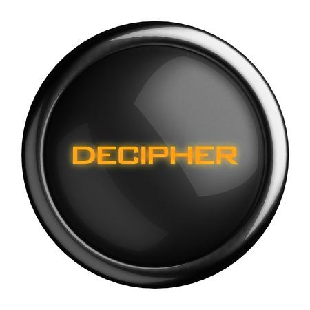decipher: Word on black button