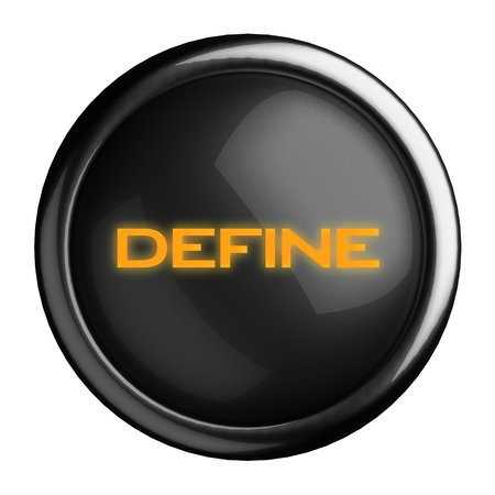 define: Word on black button