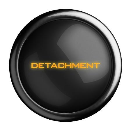 detachment: Word on black button