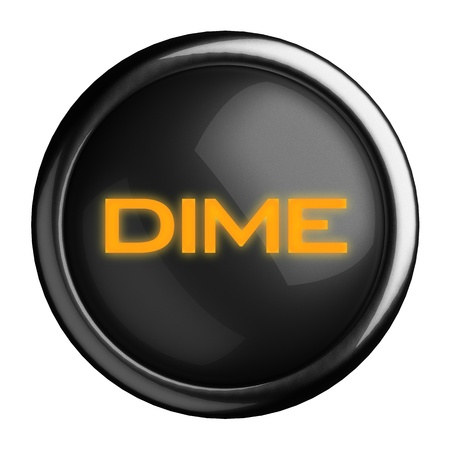 dime: Word on black button