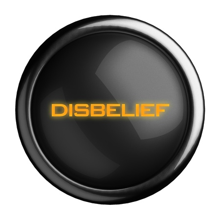 disbelief: Word on black button
