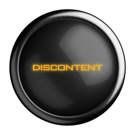 discontent: Word on black button