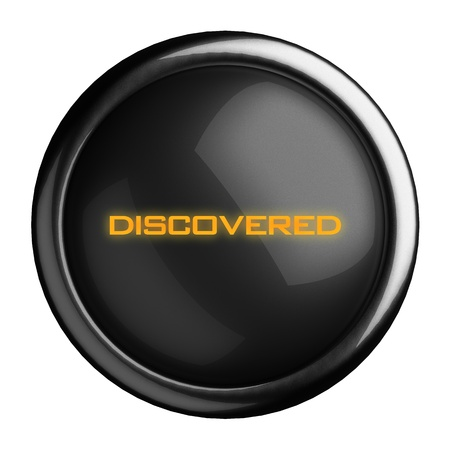 discovered: Word on black button