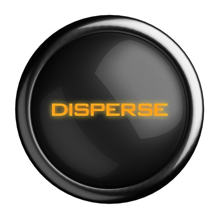 disperse: Word on black button