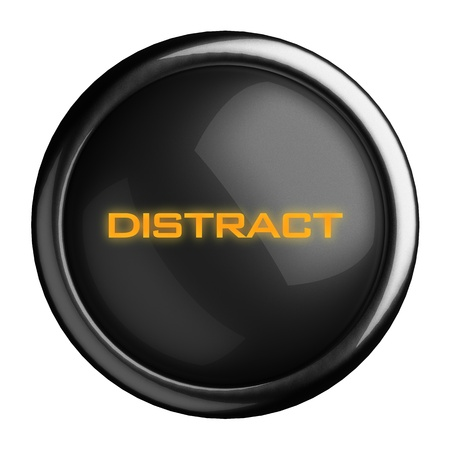 distract: Word on black button