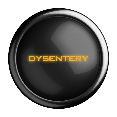 dysentery: Word on black button