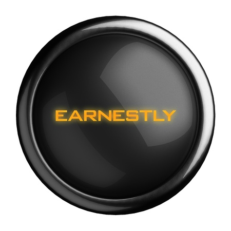 earnestly: Word on black button
