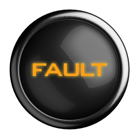fault: Word on black button