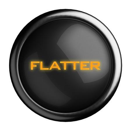 flatter: Word on black button